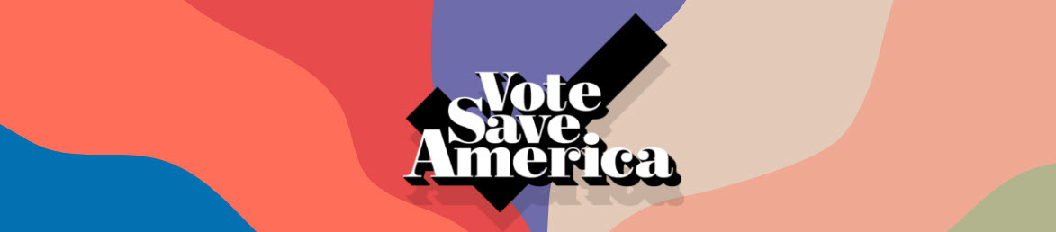 Join: Vote Save America